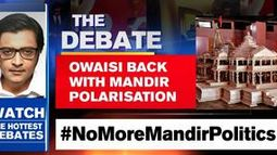 Owaisi back with mandir polarisation