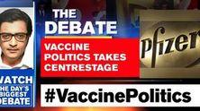 Vaccine politics takes centrestage