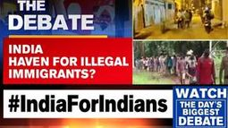 HAS INDIA BECOME A HAVEN FOR ILLEGAL IMMIGRANTS?