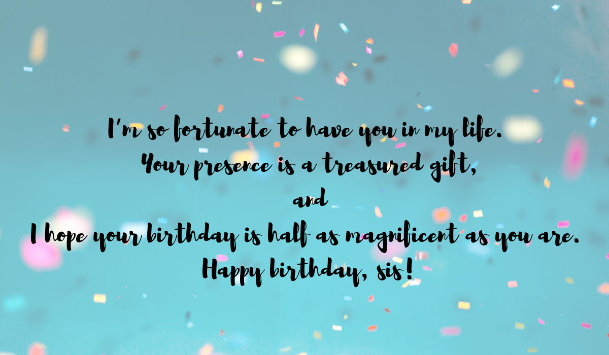 Birthday Wishes For Sister Choose From 200 Birthday Wishes And Make Her Day Special Republic World