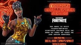 Fortnite Chipotle Challenger Series