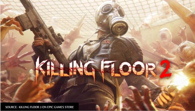 Killing Floor 2 Searching For Online Game Issue Fixed Here S What Changed In The Game Republic World