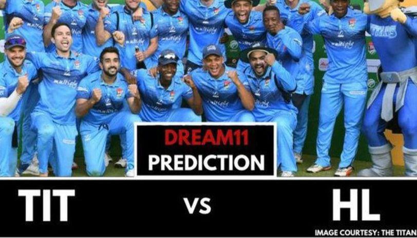 HL vs TIT dream11 prediction
