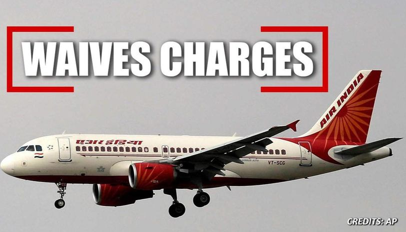 Air India waives rescheduling charges for booking till May ...