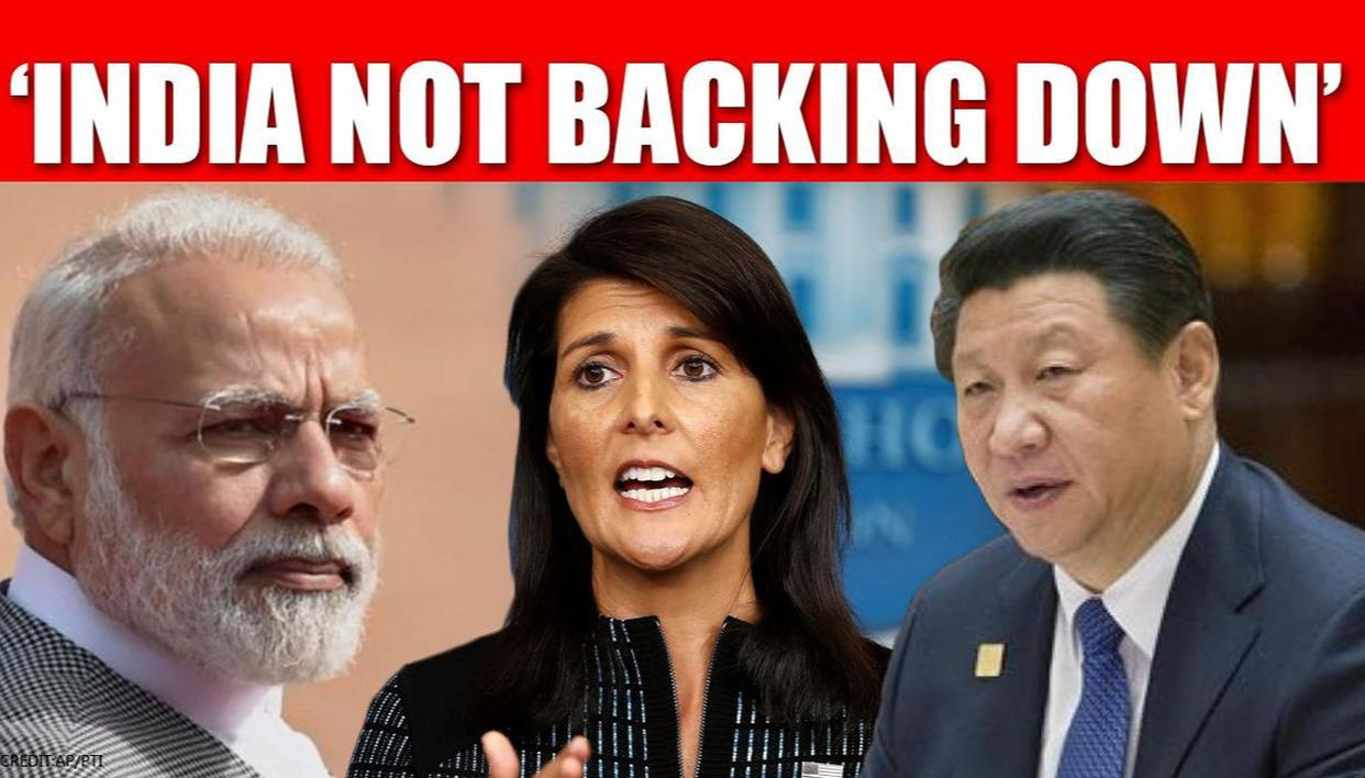 'India continuing to show it won't back down from China's aggression': Nikki Haley - Republic World