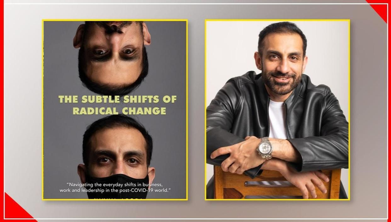 'Subtle Shifts of Radical Change': GoDaddy's Nikhil Arora pens eBook on Covid-era insights