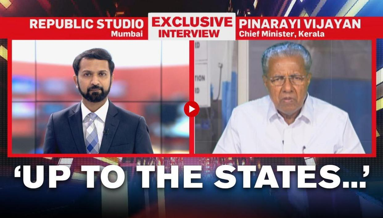Up To The States To Decide What Would Work For Them Kerala Cm Pinarayi Vijayan On Covid Republic World