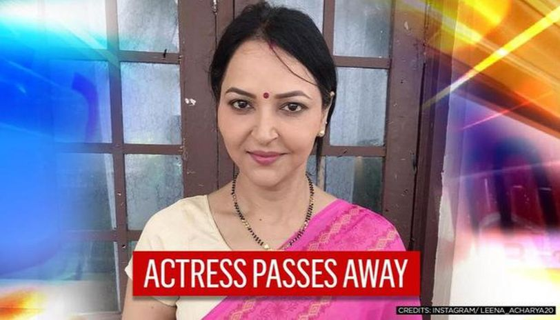 Actress Leena Acharya, known for work in 'Hichki' and TV shows, passes away
