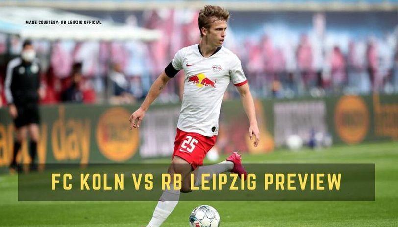 Fc Koln Vs Rb Leipzig Live Streaming Details Team News Bundesliga Live