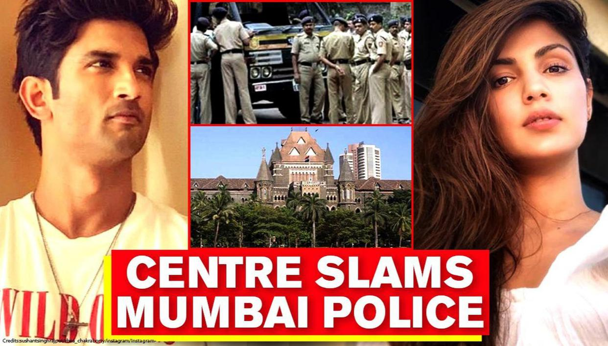 Centre slams Mumbai Police in Bombay HC for 'questionable' investigation in Sushant's case - Republic World