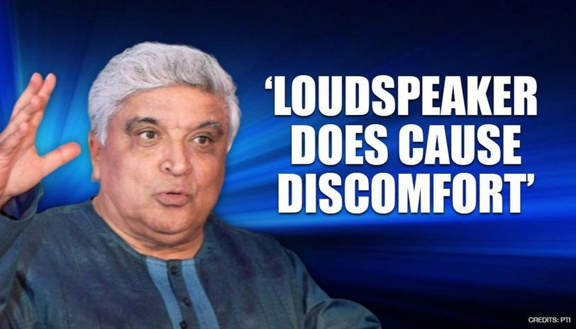Javed Akhtar calls for end to Azaan on loudspeakers, says 'causes discomfort to others'