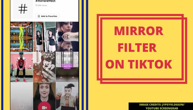 What Is Mirror Filter On Tiktok Know How To Get It