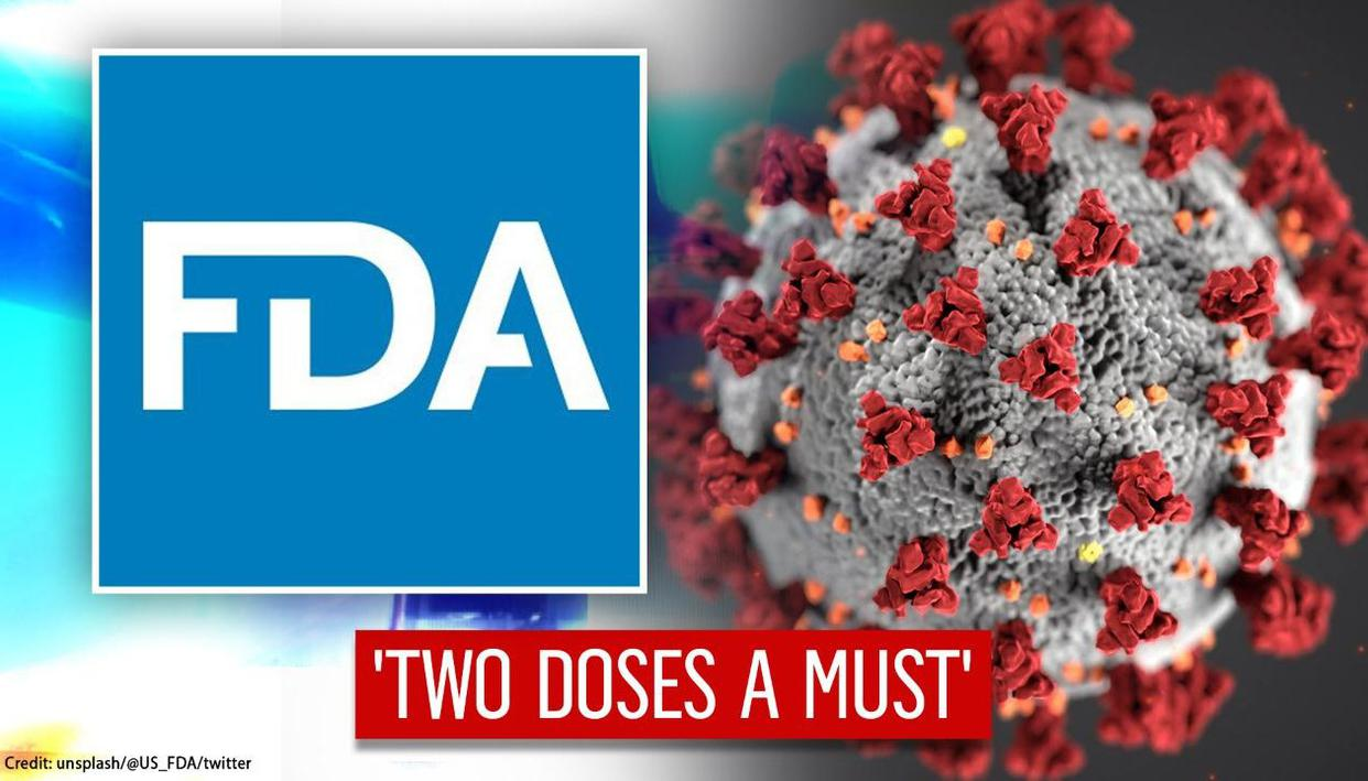 USFDA on Moderna, Pfizer vaccines: 'Shots effective only if 2-dose regimen carried out'