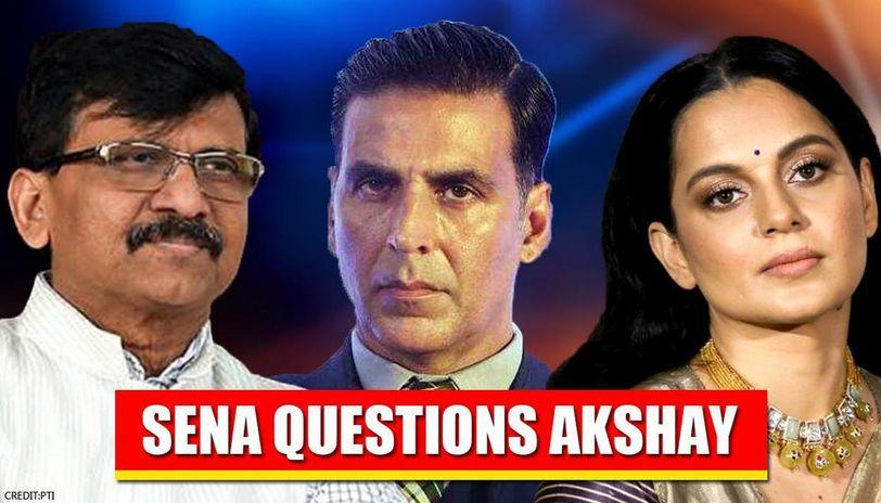 Sanjay Raut questions Akshay Kumar on Kangana row, 'Is Mumbai important only for money?'