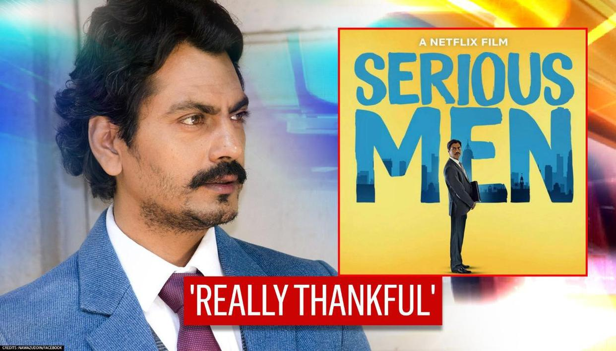 Nawazuddin Siddiqui Thanks Fans For 'huge Success' Of 'Serious Men'